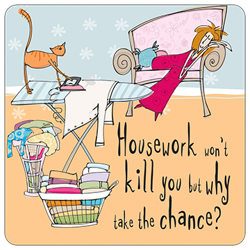 Housework Won't Kill You Too