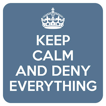 Keep Calm - Deny Everything Coaster